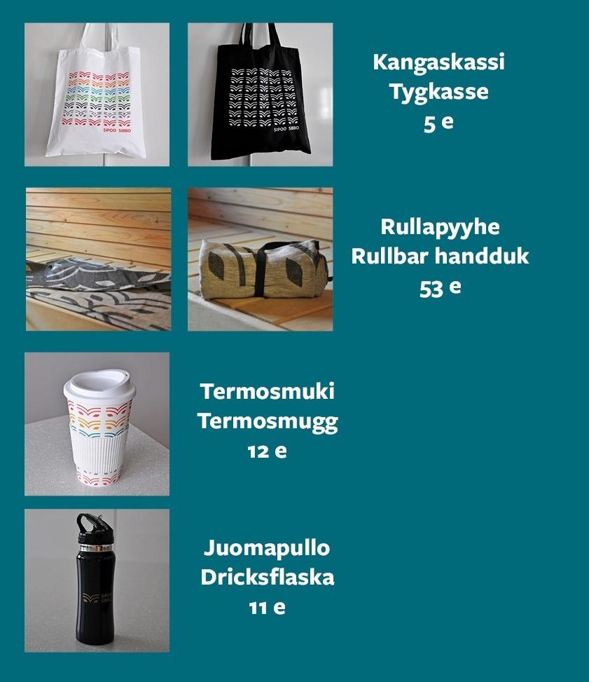 Kuvat kangaskassista, pyyhkeestä, mukista ja juomapullosta. Kunkin kohdalla tuotenimi ja hinta. Kangaskassi 5 e, rullapyyhe 53 e, termosmuki 12 e, juomapullo 11 e.